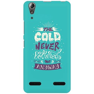 Mobicture Cold Never Bothered Me Premium Printed High Quality Polycarbonate Hard Back Case Cover For Lenovo A6000 Plus With Edge To Edge Printing