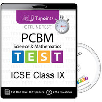 ICSE Class 9 PCBM(Physics,Chemistry,Biology,Math) Offli