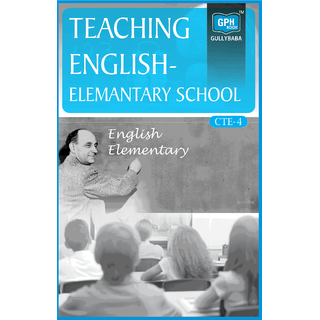 CTE4 Teaching English Elementary School (IGNOU Help book for CTE-4 in English Medium)