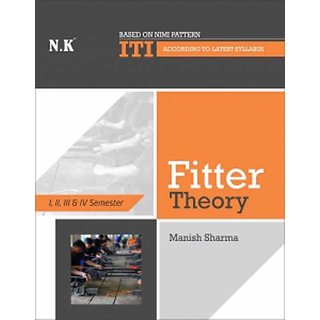 Fitter Theory I II III and IV semester by Manish Sharma ENGLISH ISBN 9789386332547