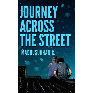 Journey Across The Street