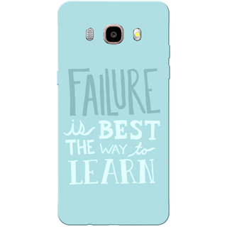 Galaxy J7 2016 Case, Galaxy On8 Case, Failure Is The Best Way To Learn Sky Blue Slim Fit Hard Case Cover/Back Cover for Samsung Galaxy J7 2016