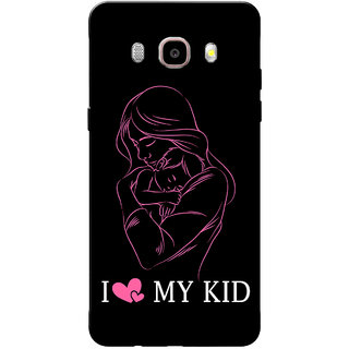 Galaxy J7 2016 Case, Galaxy On8 Case, I Love My Kid Black White Slim Fit Hard Case Cover/Back Cover for Samsung Galaxy J7 2016