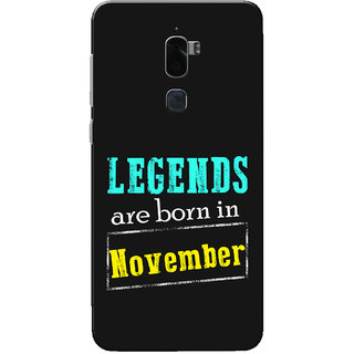 Coolpad Cool 1 Case, Legends Are Born In November Slim Fit Hard Case Cover/Back Cover for Coolpad Cool 1