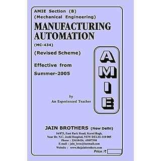 AMIE-Section(B) Manufacturing Automation (MC-434) Mechanical Engineering Solved And Unsolved Paper