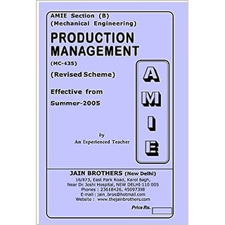 AMIE - Section - (B) Production Management ( MC - 435 ) Mechanical Engineering Solved and Unsolved Paper