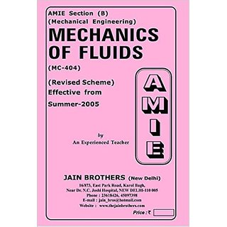 AMIE - Section (B) Mechanics of Fluids (MC-404) Mechanical Engineering Solved and Unsolved Paper