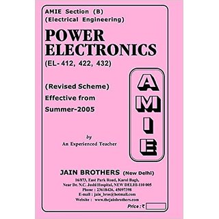 AMIE - Section (B) Power Electronics (EL-412,422,432) Electrical Engineering Solved And Unsolved Paper