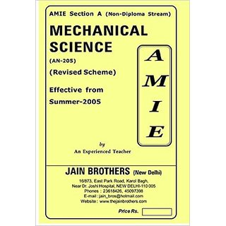 AMIE - Section - (A) Mechanical Science ( AN-205 )  Non - Diploma Stream Solved And Unsolved Papers