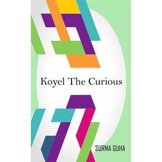 Koyel The Curious