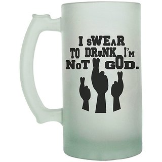 The Crazy Me I Swear to Drunk Im Not God Frosted Beer Mug