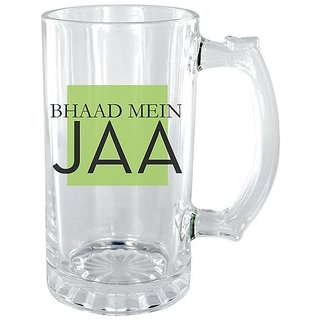The Crazy Me Bhaad Mein Ja Clear Beer Mug
