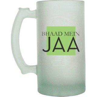 The Crazy Me Bhaad Mein ja Frosted Beer Mug