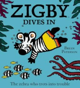 Zigby Dives In The zebra who trots, Pirate Boy  Sassy Gracie (Combo of 3 Story books for 3 to 6 years kid)
