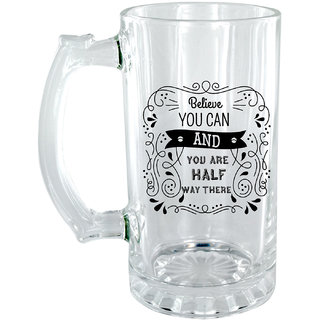 The Crazy Me Believe you can and you are half way there Clear Beer Mug