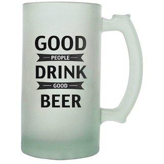The Crazy Me Good People Drink Good Beer Frosted Beer Mug