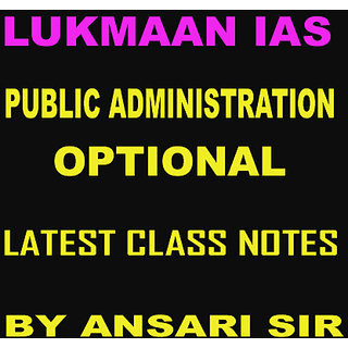 Lukman IAS Public Administration by Ansari Sir for IAS Optional Class Notes  (Latest one)