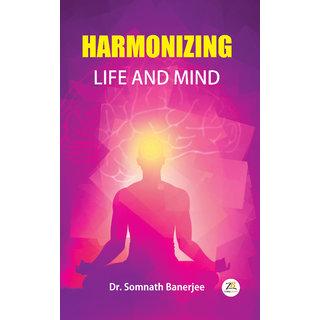 Harmonizing Life and Mind