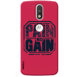 PEEPAL Motorola G4 Plus Designer & Printed Case Cover 3D Printing No Pain No Gain Design