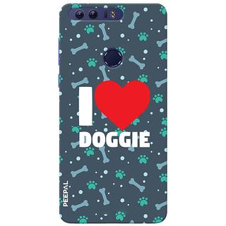 PEEPAL Honor 8 Designer & Printed Case Cover 3D Printing I Love Dog Design