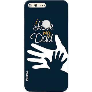 PEEPAL Google Pixel Designer & Printed Case Cover 3D Printing Love You Dad Design