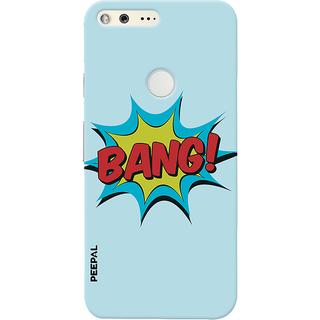 PEEPAL Google Pixel Designer & Printed Case Cover 3D Printing Bang Bang Design
