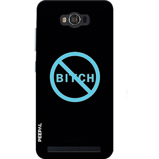 PEEPAL Asus Zenfone Max Designer & Printed Case Cover 3D Printing No Bitch Design