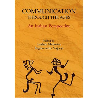 Communication Through the Ages - An Indian Perspective