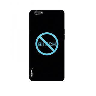 PEEPAL Oppo F1s Designer & Printed Case Cover 3D Printing No Bitch Design