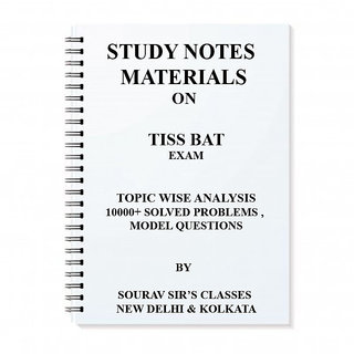 STUDY MATERIALS NOTES ON TISS BAT EXAM (TISS BACHELOR'S ADMISSION TEST)