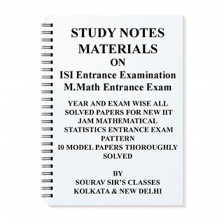 STUDY MATERIAL FOR ISI M.MATH ENTRANCE EXAM BOOK NOTES WITH 20 SOLVED MODEL PAPERS+MCQ + PREVIOUS YEAR SELECTIVE SOLUTIO