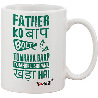 Yedaz White Ceramic Bollywood Coffee Mug- Father Ko Baap Bolte Hain