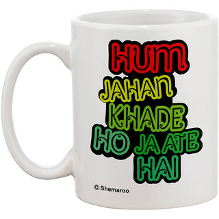 Yedaz White Ceramic Bollywood Coffee Mug- Hum Jahan Khade Ho Jate Hain