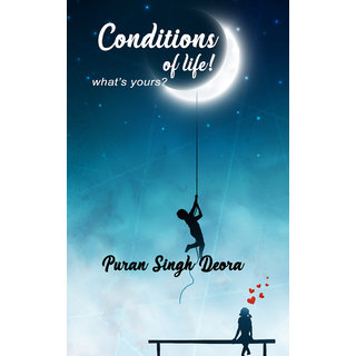 Conditions Of Life