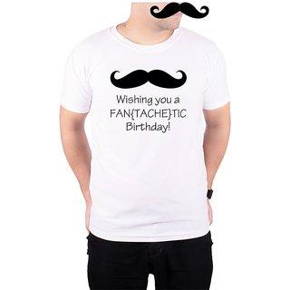 Mooch Wale Mooch Wishing You A Fan-Tache-Tic  Birthday  White Quick-Dri T-shirt For Men