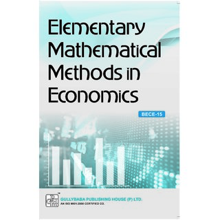 BECE015 Elementary Mathematical Methods in Economics (IGNOU Help book for  BECE-015- in (English Medium)