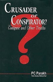 Crusader or Conspirator  Coalgate and other Truths