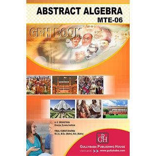 MTE6 Abstract Algebra (IGNOU Help book for MTE- 6  in English Medium)