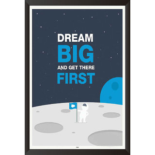 Dream Big And Get Their First Quote Poster