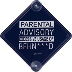 Happipress Parental Advisory Car Sign