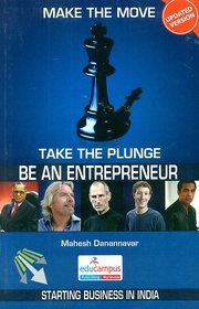 Be An Entrepreneur Make The Move, Take The Plunge