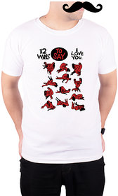 Mooch Wale 12 Ways To Say I Love You White Quick-Dri T-shirt For Men