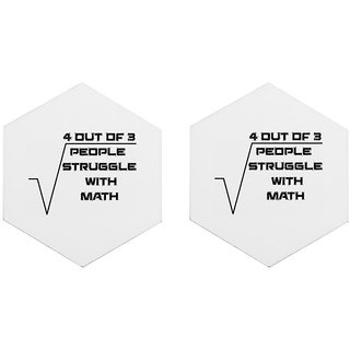 Mooch Wale 4 Out Of 3 People Struggle With Math White Baground Set Of 2 Hexagon Wooden Coaster
