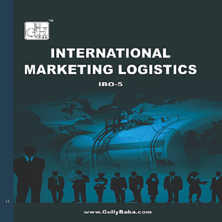 IBO5 International Marketing Logistics (IGNOU Help book for IBO-5 in (English Medium)