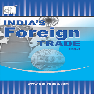 IBO3  India's Foreign Trade (IGNOU Help book for IBO-3 in (English Medium)