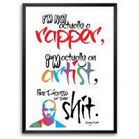 I'm Not Actually A Rapper Kanye West Rapper Framed Quotes Poster