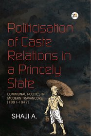 Politicisation of Caste Relations in a Princely State
