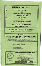 The Environmental Law (Including Laws for Protection of Wild Life and Other Living Creatures, including Animal Welfare)