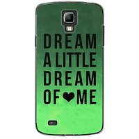 EYP Dream A Little Love Back Case Cover For Samsung S4 60094
