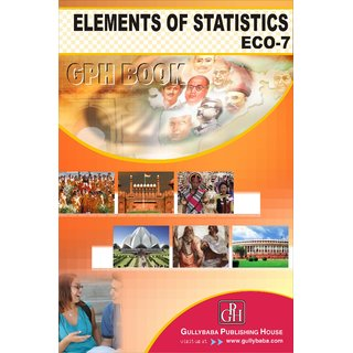 ECO7 Elements Of Statistics (IGNOU Help book for ECO-7 in English Medium)